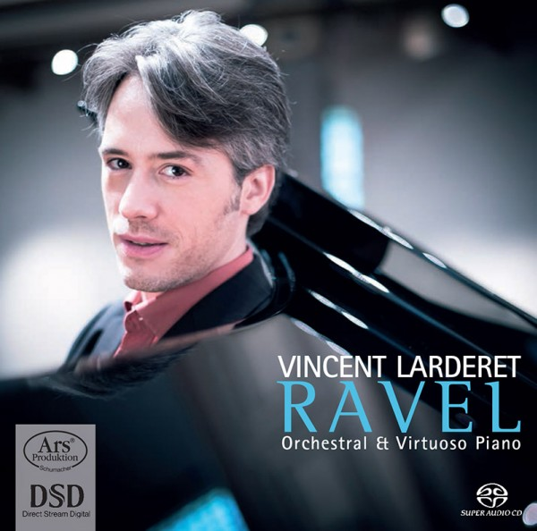 Booklet - SACD-CD RAVEL « Orchestral & Virtuoso Piano » - 2014